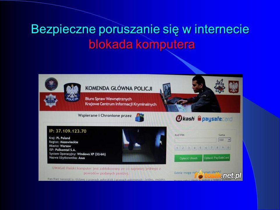 Bezpieczne poruszanie się w internecie blokada komputera