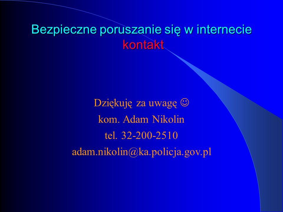 Bezpieczne poruszanie się w internecie kontakt