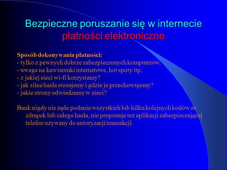 Bezpieczne poruszanie się w internecie płatności elektroniczne