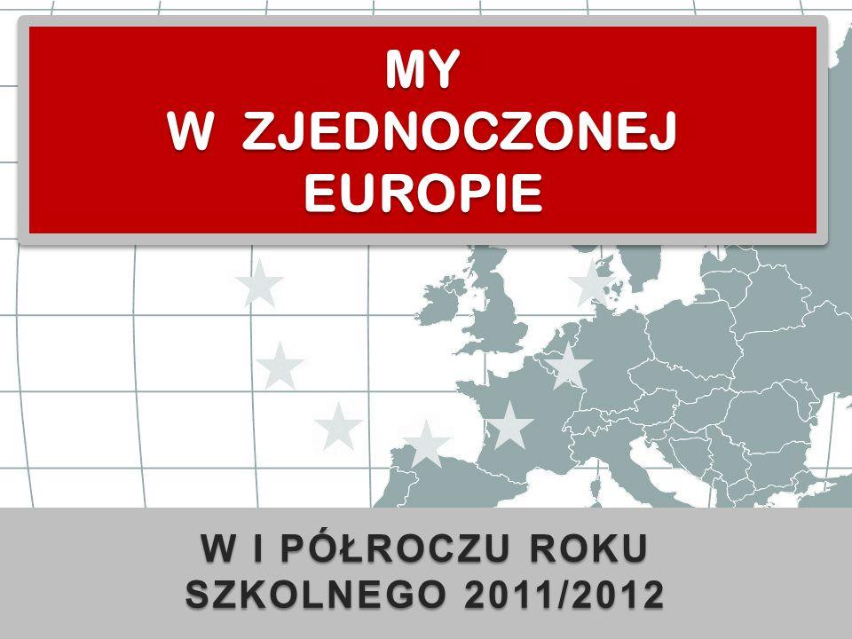 MY W ZJEDNOCZONEJ EUROPIE