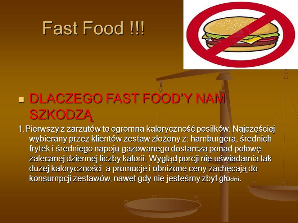Fast Food !!! DLACZEGO FAST FOOD'Y NAM SZKODZĄ
