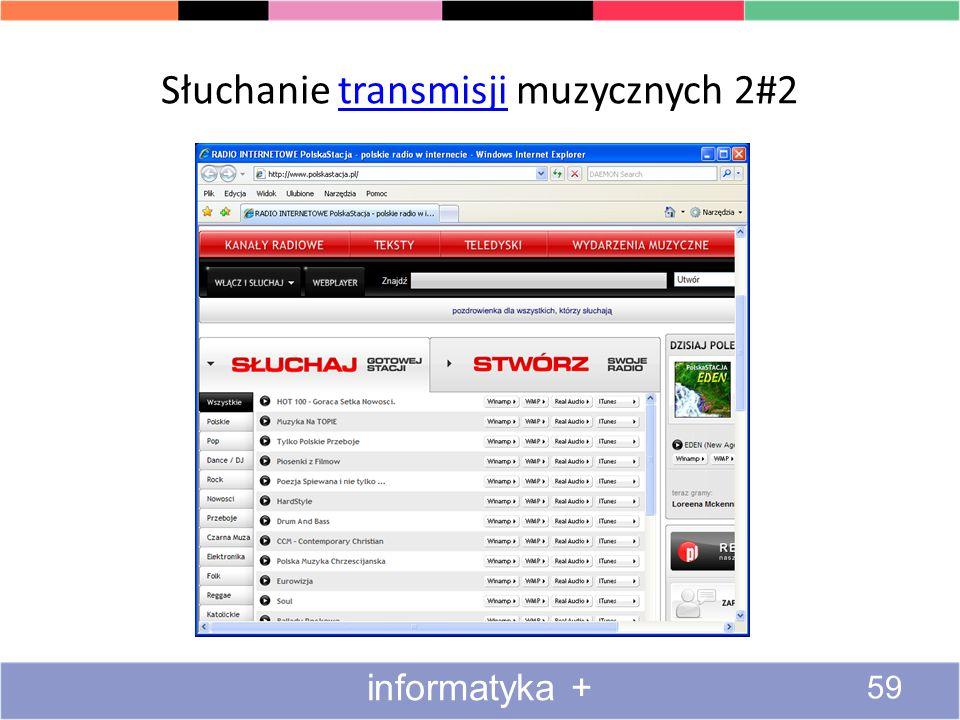 Słuchanie transmisji muzycznych 2#2