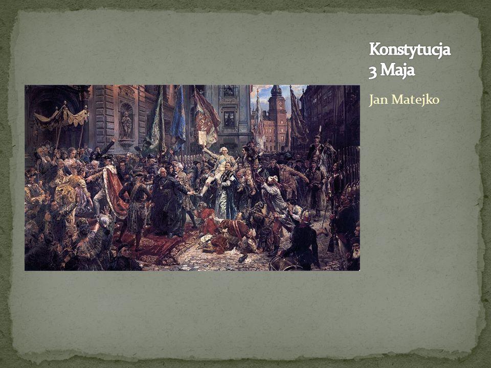 Konstytucja 3 Maja Jan Matejko