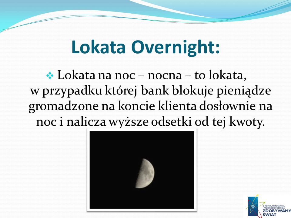 Lokata Overnight: