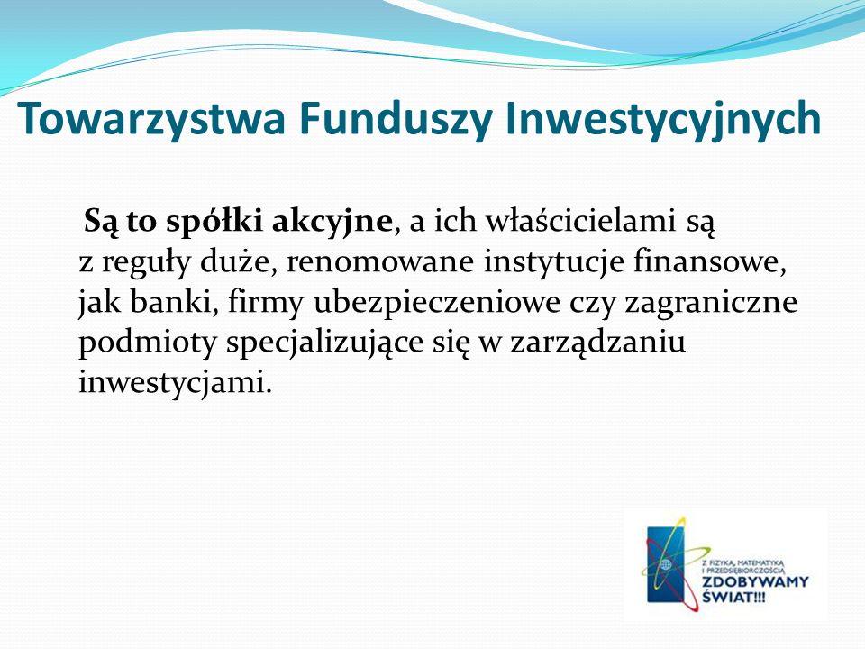 Towarzystwa Funduszy Inwestycyjnych