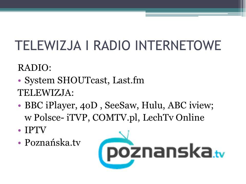 TELEWIZJA I RADIO INTERNETOWE
