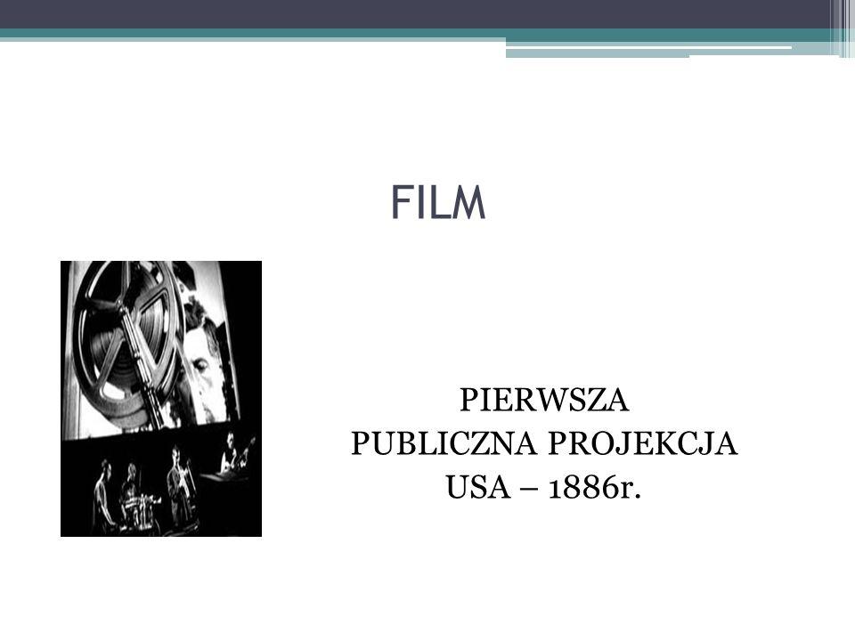 PIERWSZA PUBLICZNA PROJEKCJA USA – 1886r.