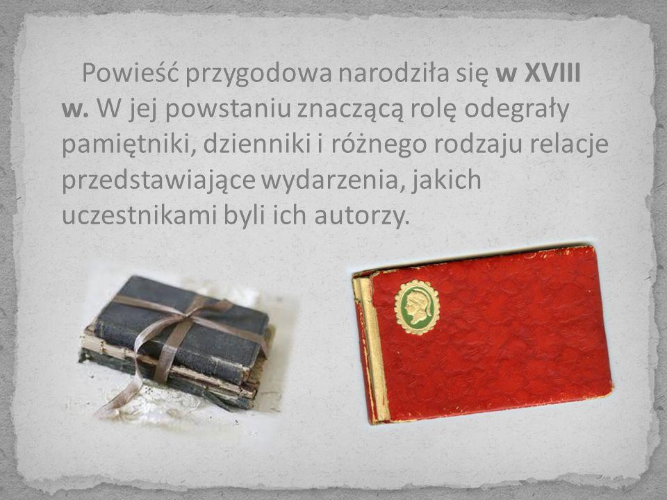Powieść przygodowa narodziła się w XVIII w