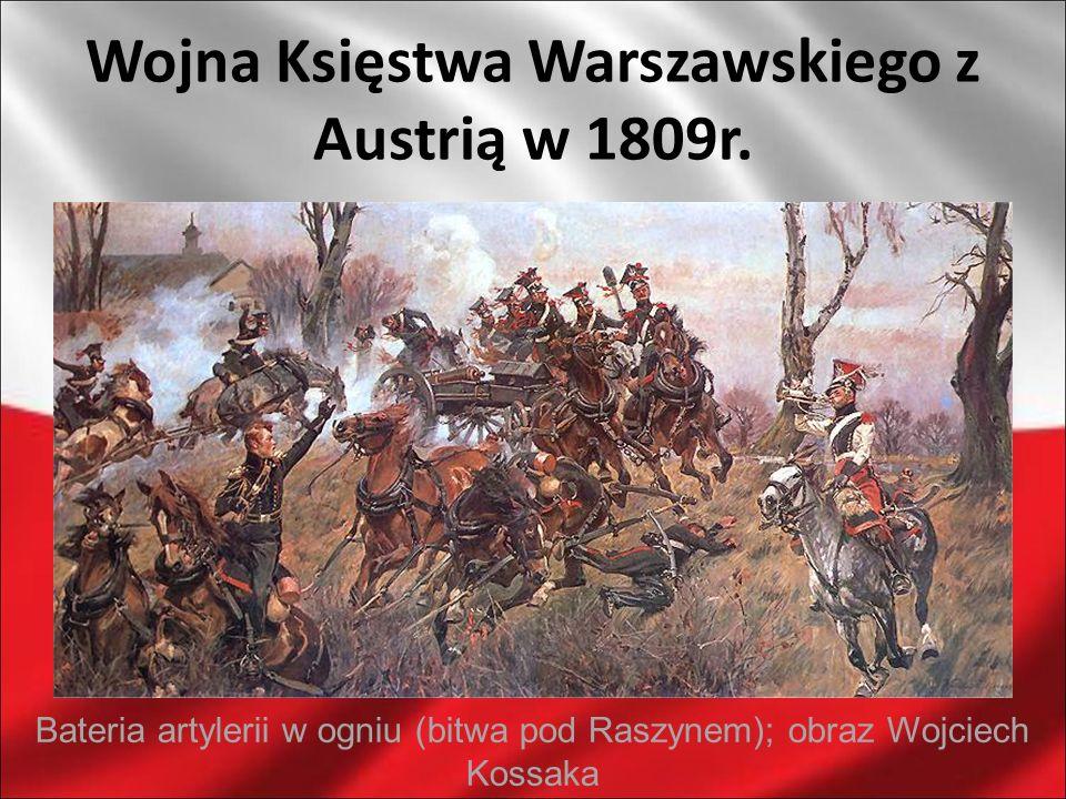 Wojna Księstwa Warszawskiego z Austrią w 1809r.