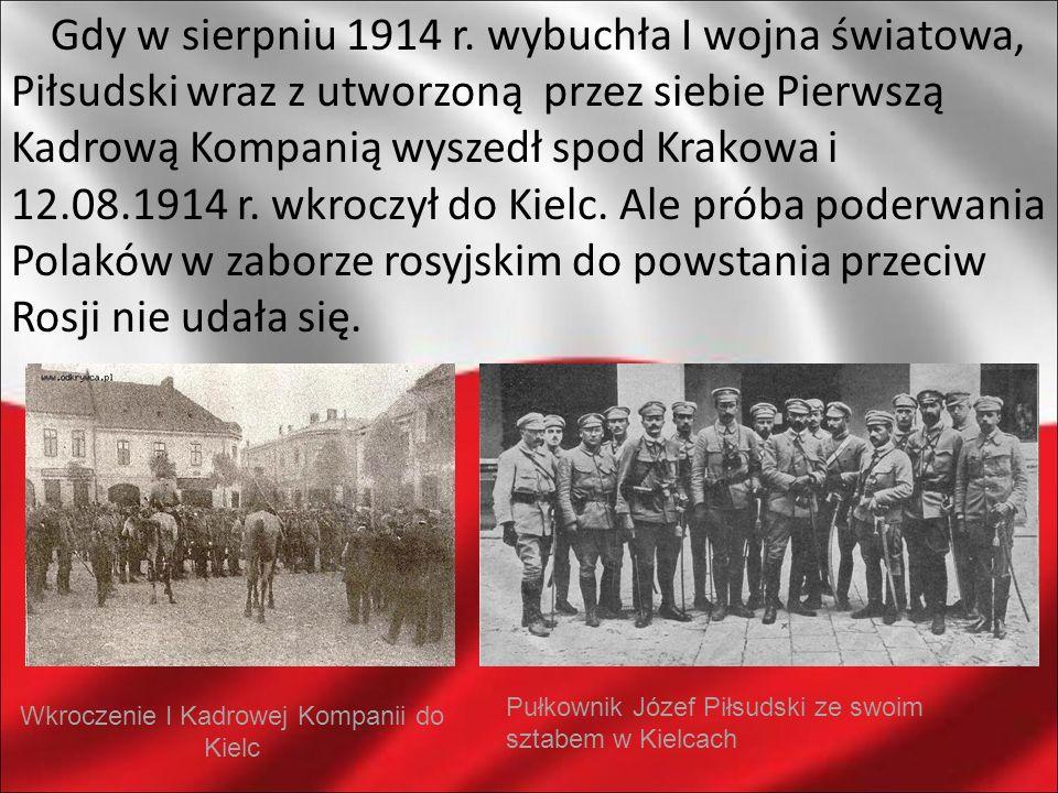 Wkroczenie I Kadrowej Kompanii do Kielc
