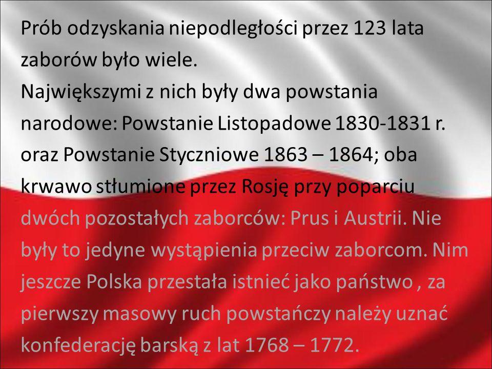 Prób odzyskania niepodległości przez 123 lata