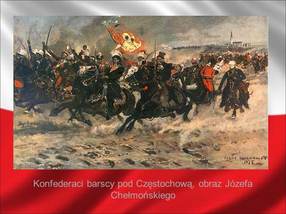 Konfederaci barscy pod Częstochową, obraz Józefa Chełmońskiego