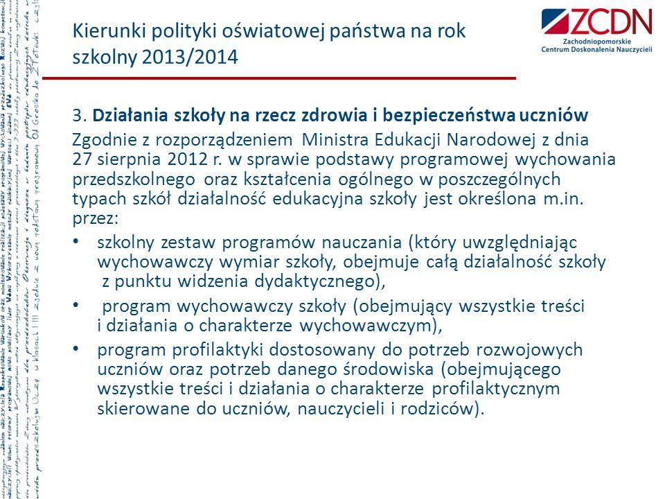 Kierunki polityki oświatowej państwa na rok szkolny 2013/2014