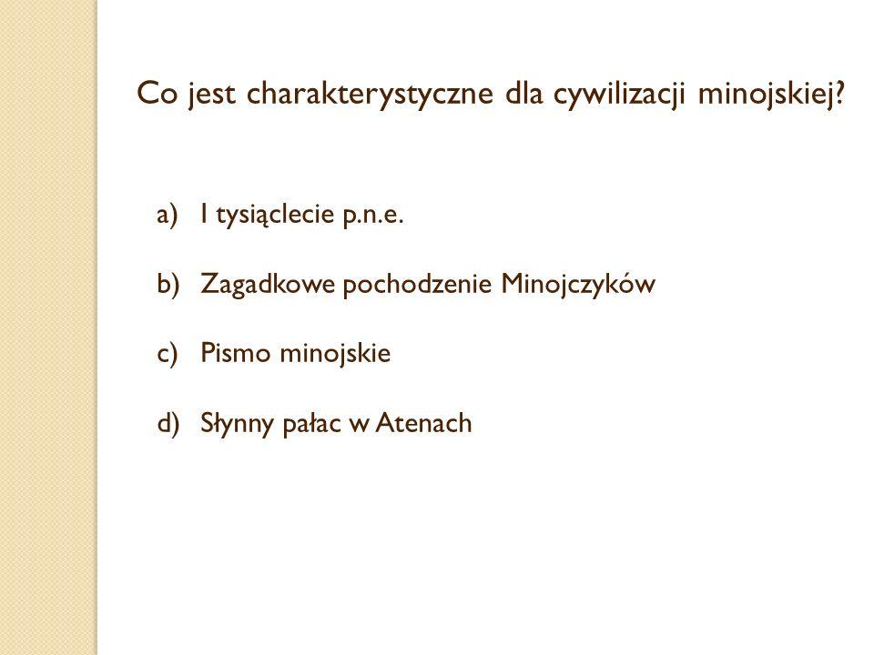 Co jest charakterystyczne dla cywilizacji minojskiej
