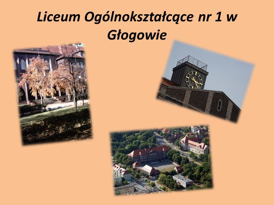 Liceum Ogólnokształcące nr 1 w Głogowie