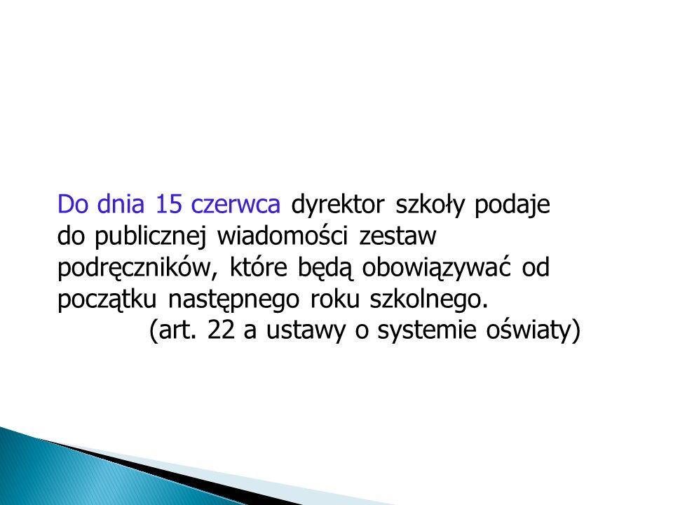(art. 22 a ustawy o systemie oświaty)