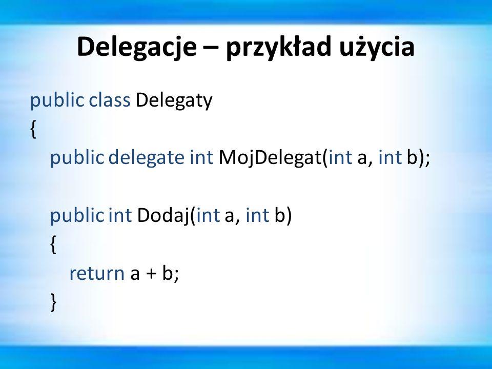 Delegacje – przykład użycia