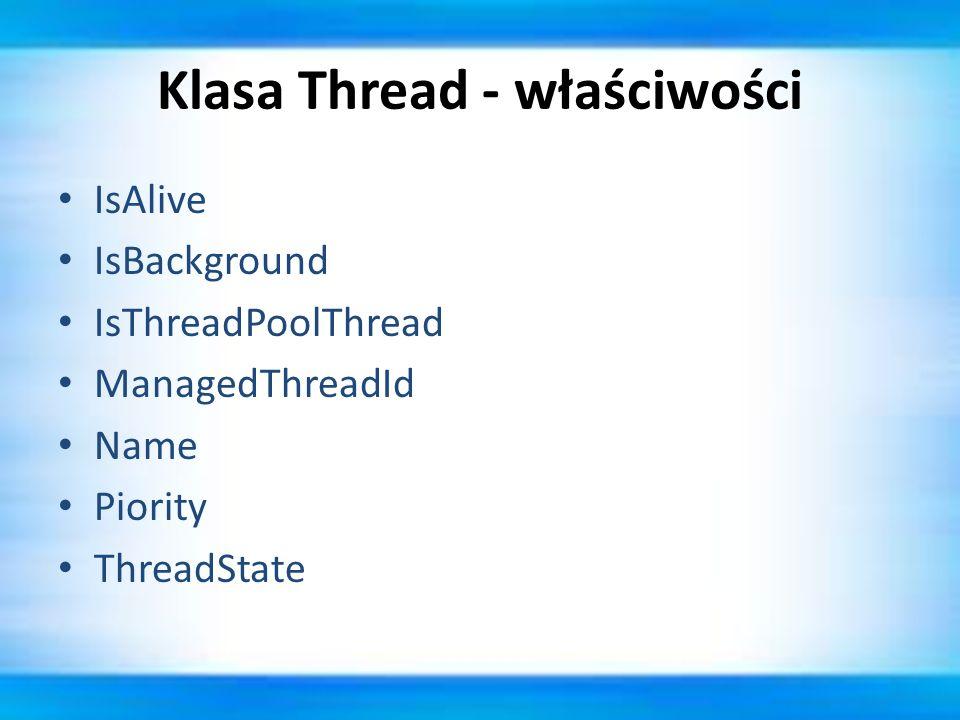 Klasa Thread - właściwości