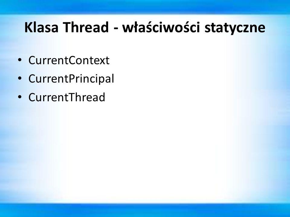 Klasa Thread - właściwości statyczne