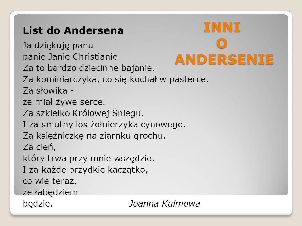 INNI O ANDERSENIE List do Andersena Ja dziękuję panu