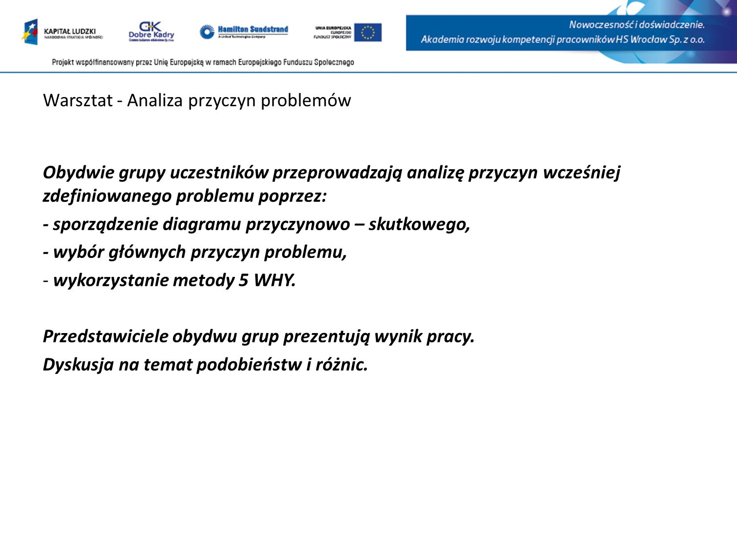 Warsztat - Analiza przyczyn problemów
