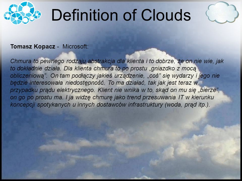 Definition of Clouds Tomasz Kopacz - Microsoft: