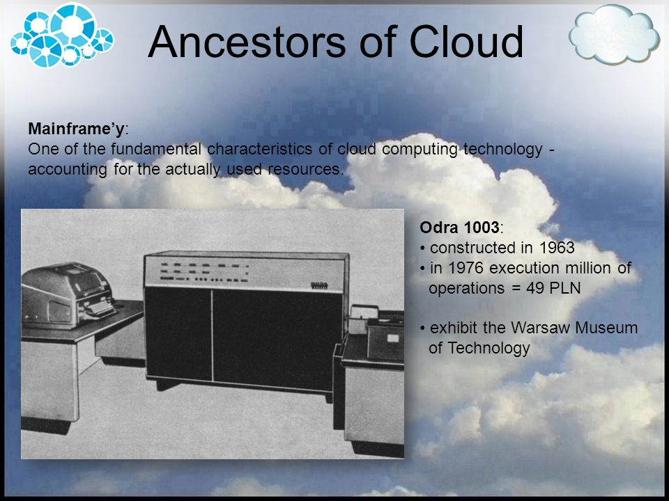 Ancestors of Cloud Mainframe'y: