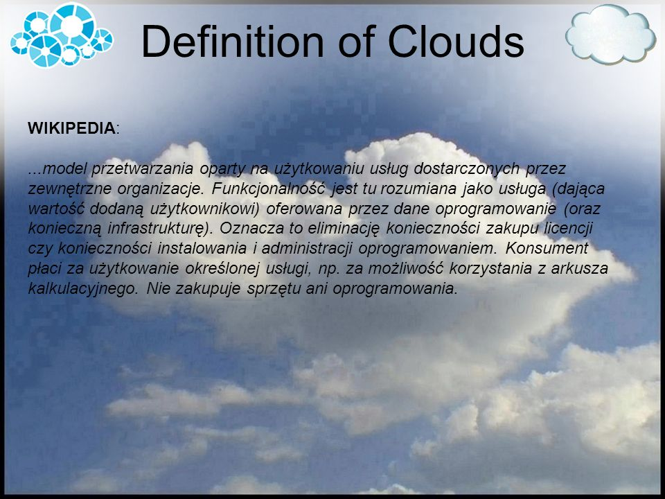 Definition of Clouds WIKIPEDIA: