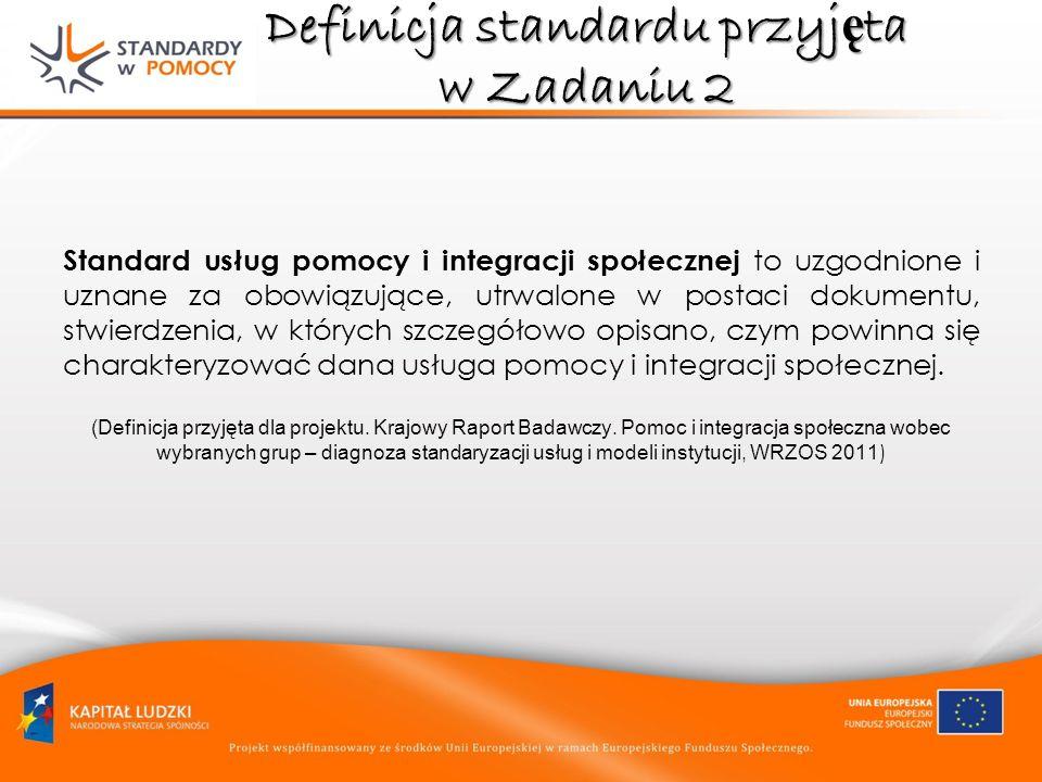 Definicja standardu przyjęta w Zadaniu 2