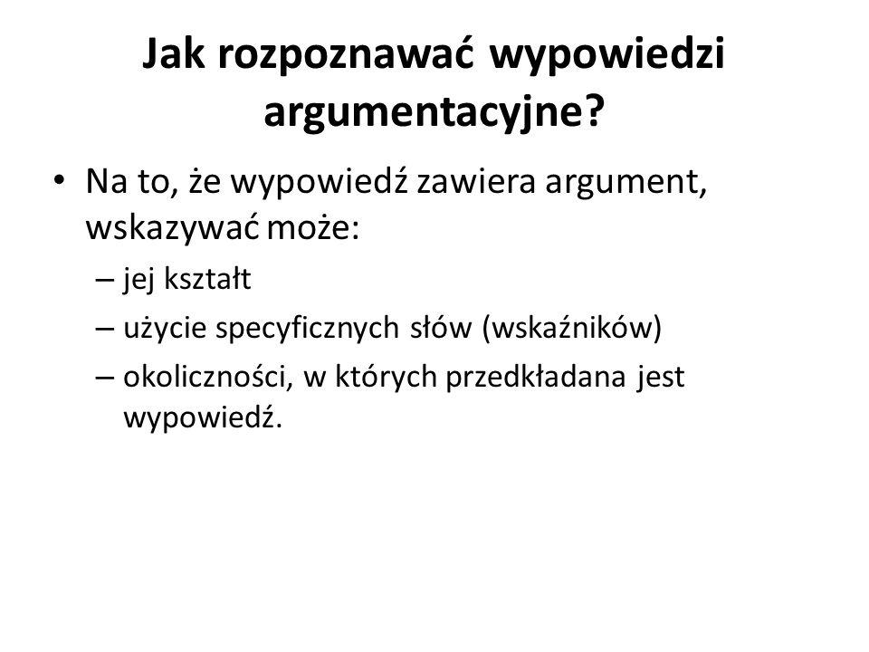 Jak rozpoznawać wypowiedzi argumentacyjne