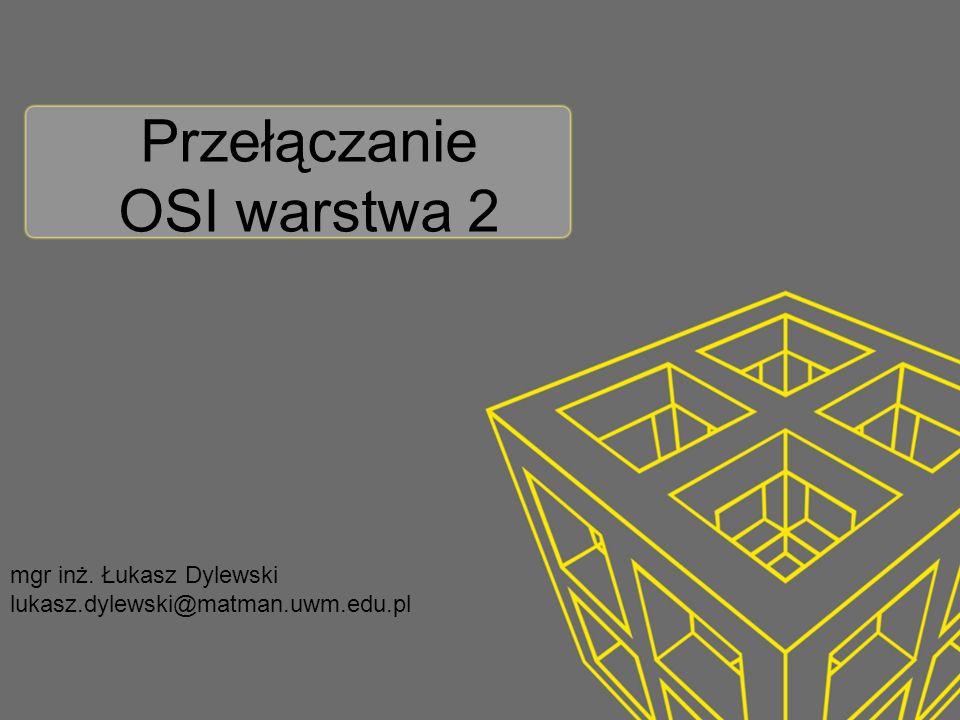 Przełączanie OSI warstwa 2