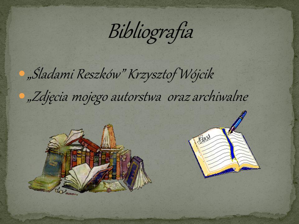 """Bibliografia """"Śladami Reszków Krzysztof Wójcik"""