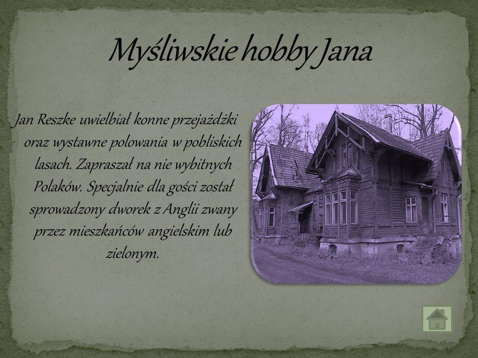 Myśliwskie hobby Jana