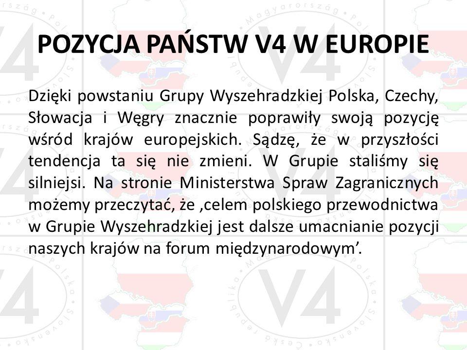 POZYCJA PAŃSTW V4 W EUROPIE