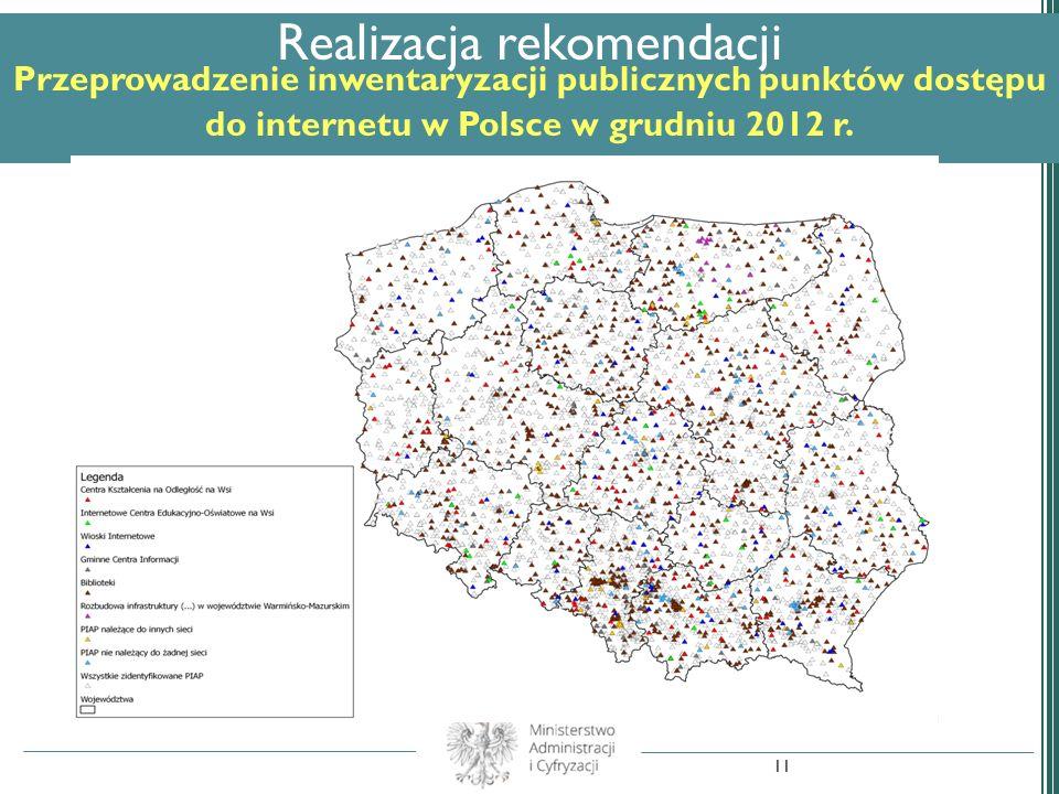 Realizacja rekomendacji Przeprowadzenie inwentaryzacji publicznych punktów dostępu do internetu w Polsce w grudniu 2012 r.