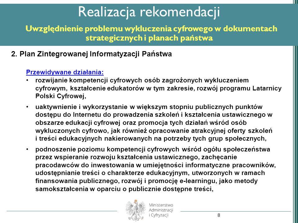 Realizacja rekomendacji Uwzględnienie problemu wykluczenia cyfrowego w dokumentach strategicznych i planach państwa