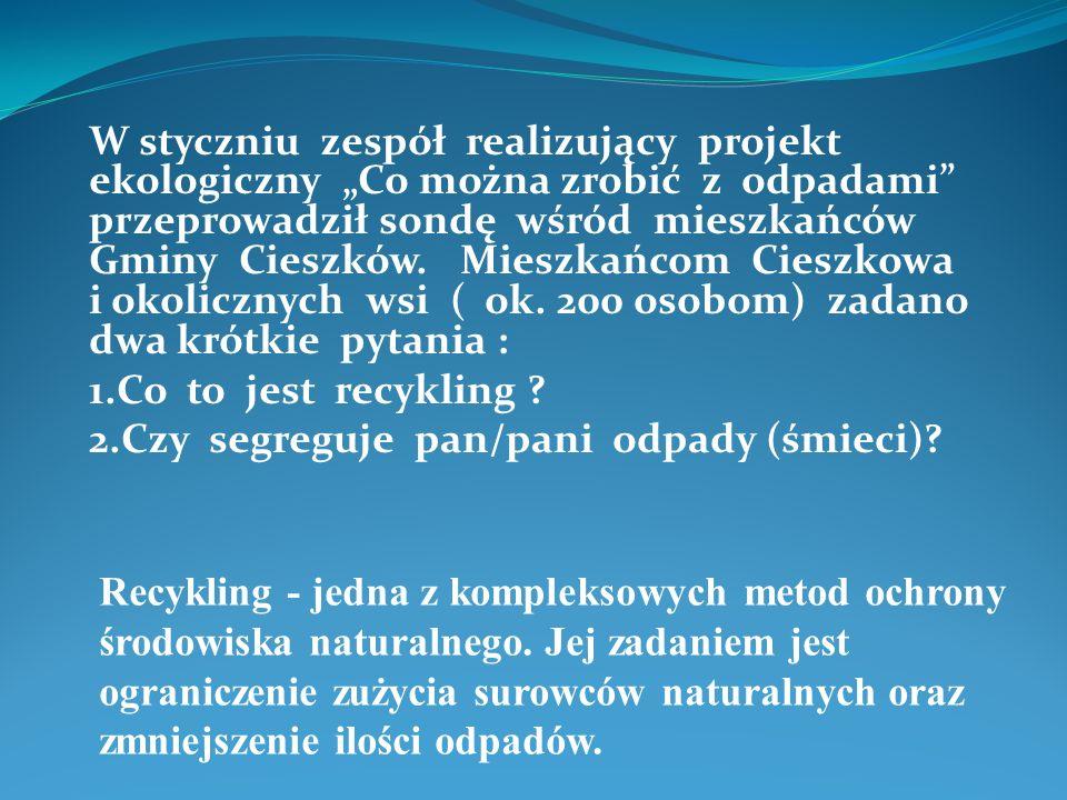 2.Czy segreguje pan/pani odpady (śmieci)