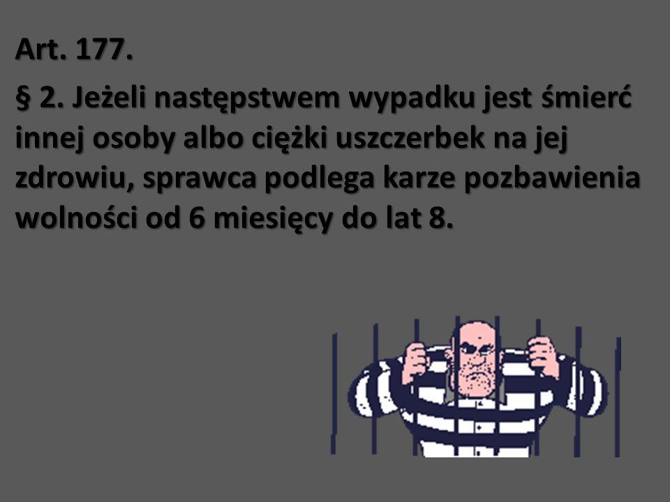 Art. 177. § 2.