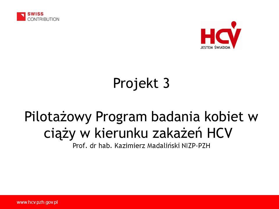 Pilotażowy Program badania kobiet w ciąży w kierunku zakażeń HCV