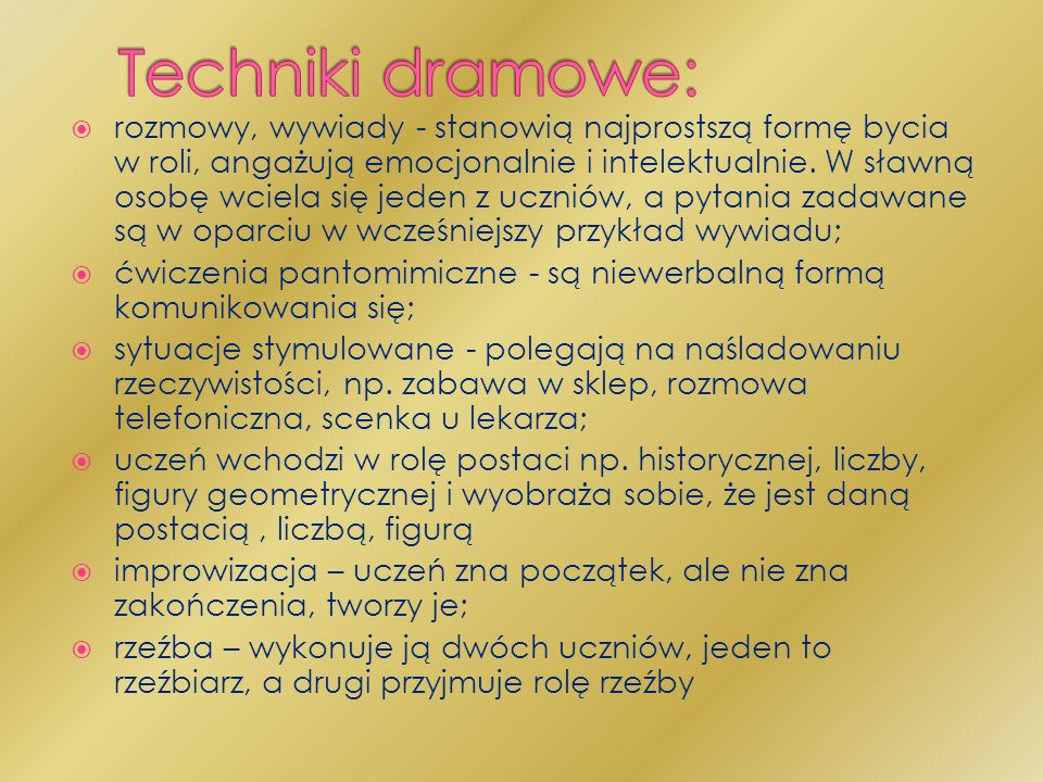 Techniki dramowe: