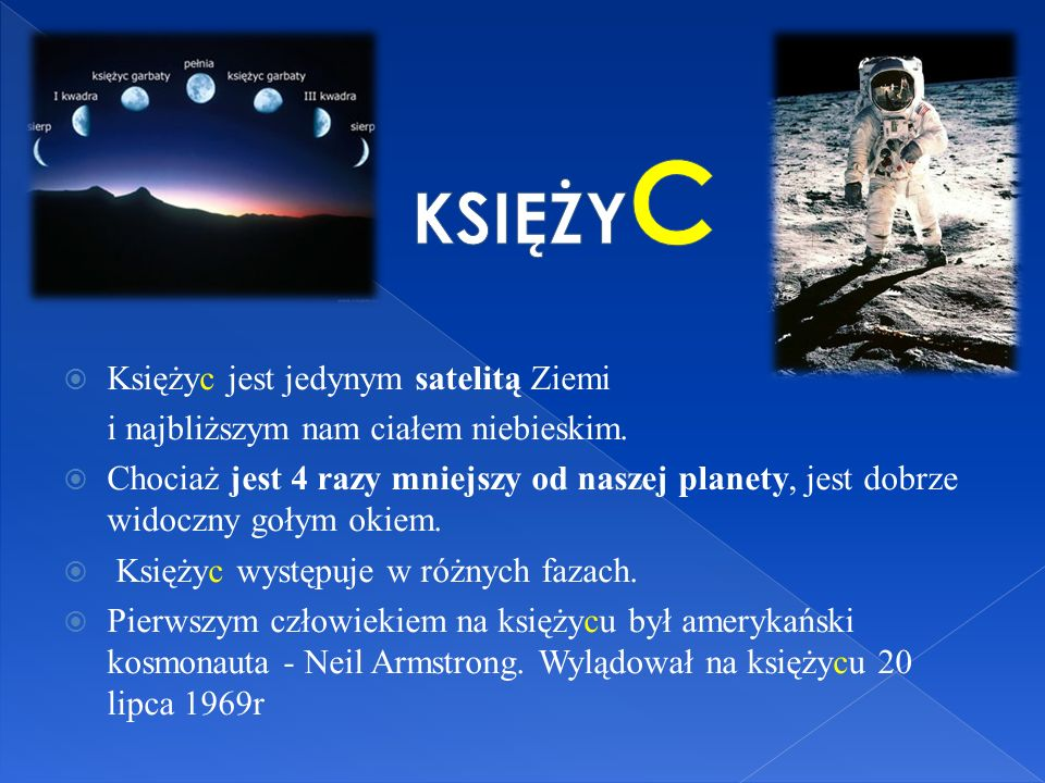 KSIĘŻYC Księżyc jest jedynym satelitą Ziemi