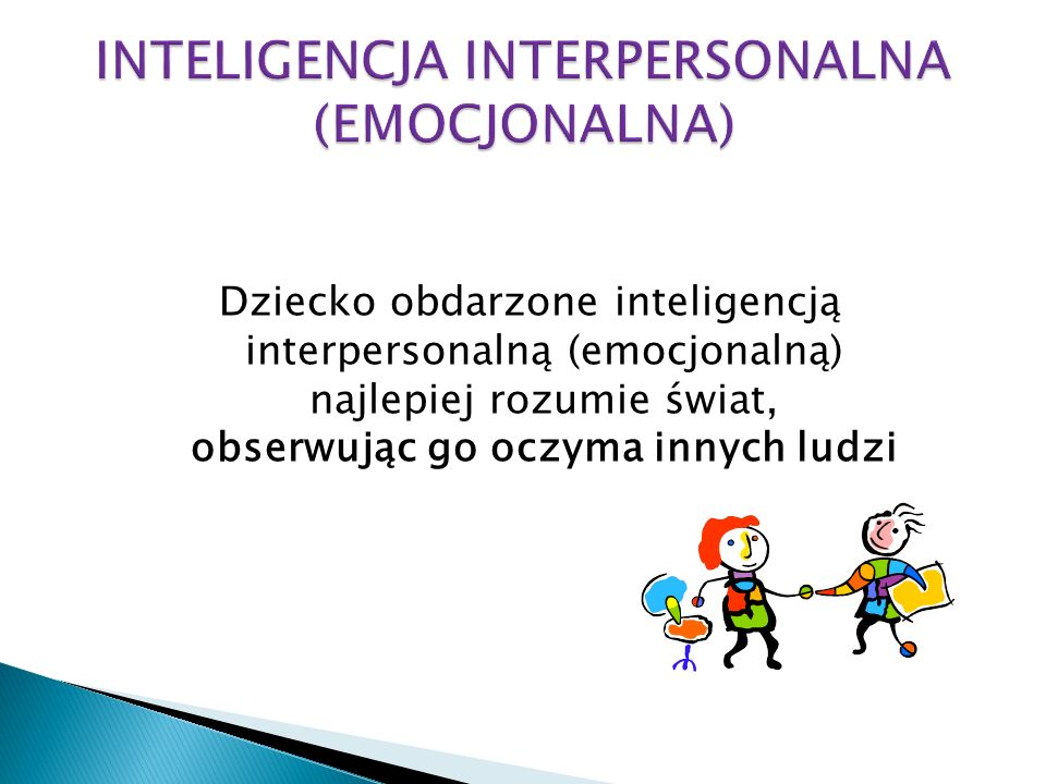 INTELIGENCJA INTERPERSONALNA (EMOCJONALNA)