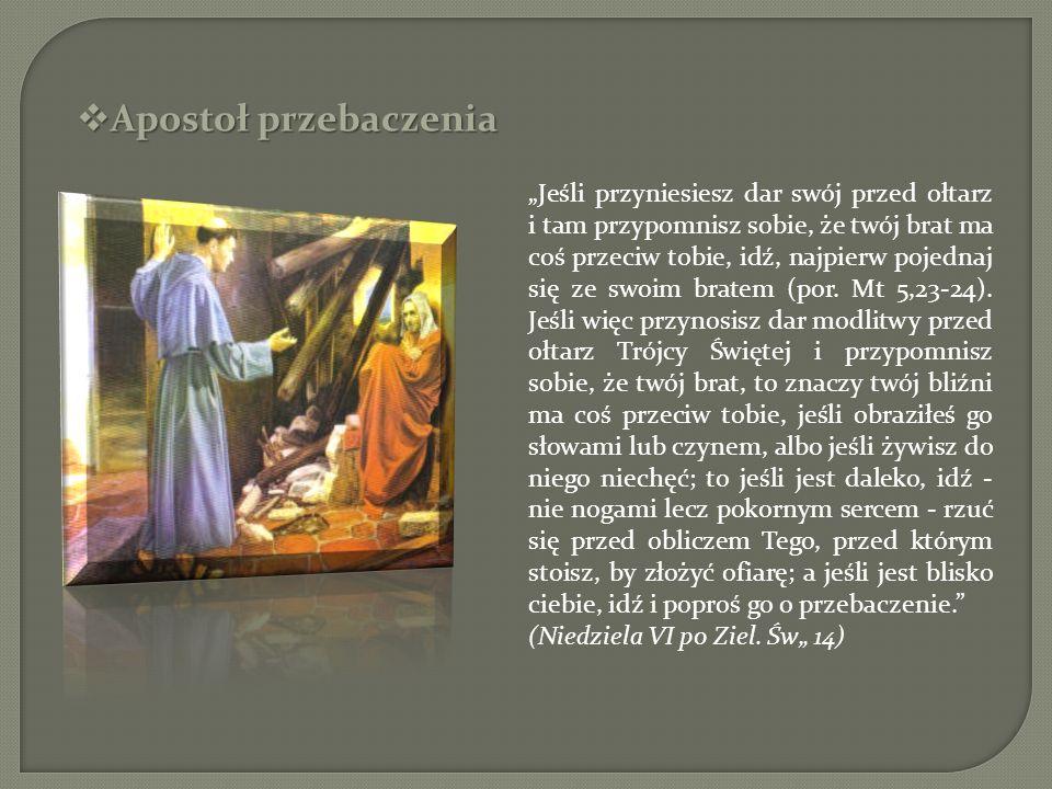 Apostoł przebaczenia