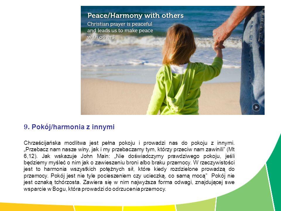 9. Pokój/harmonia z innymi