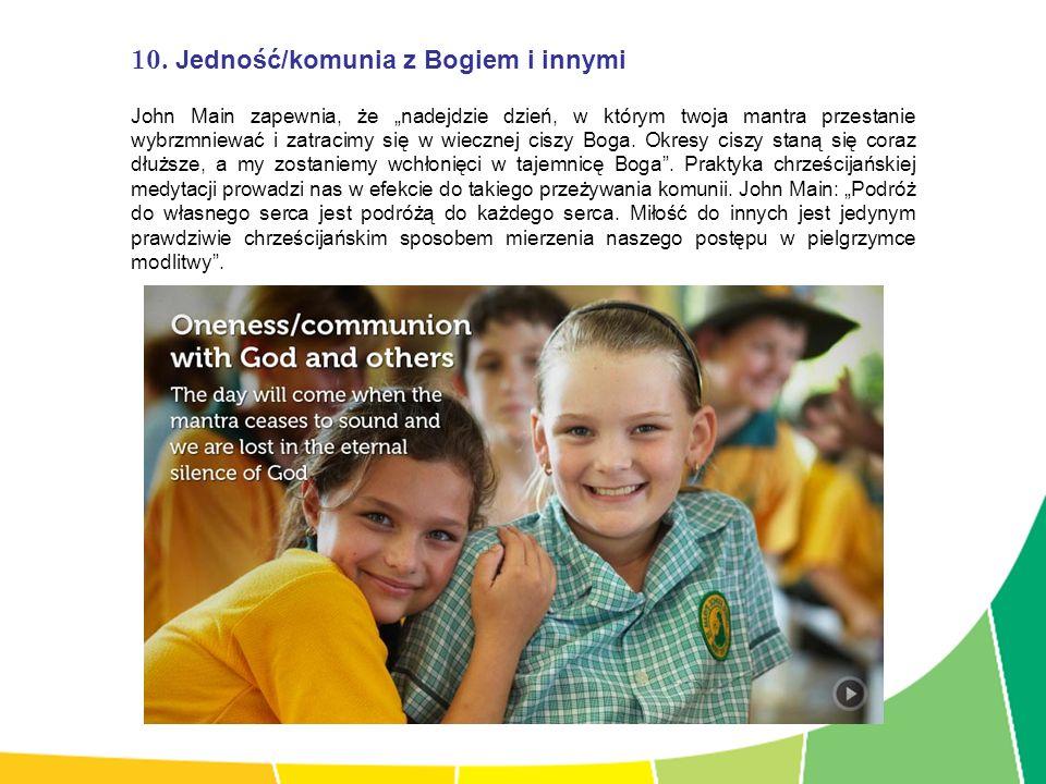 10. Jedność/komunia z Bogiem i innymi