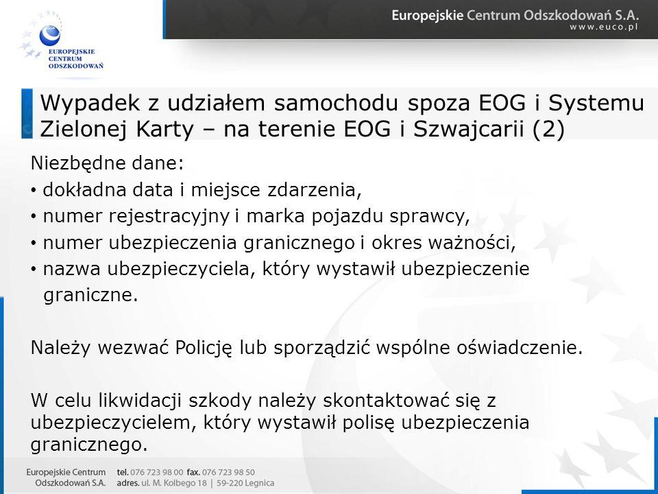 Wypadek z udziałem samochodu spoza EOG i Systemu Zielonej Karty – na terenie EOG i Szwajcarii (2)