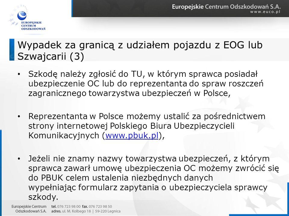 Wypadek za granicą z udziałem pojazdu z EOG lub Szwajcarii (3)
