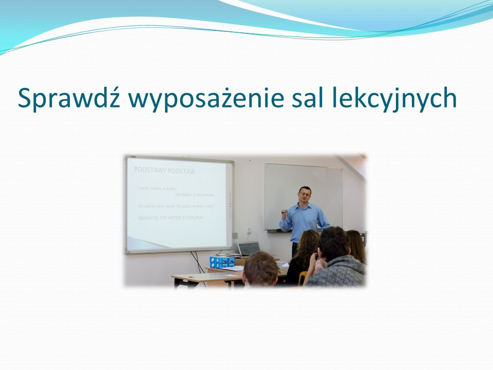 Sprawdź wyposażenie sal lekcyjnych