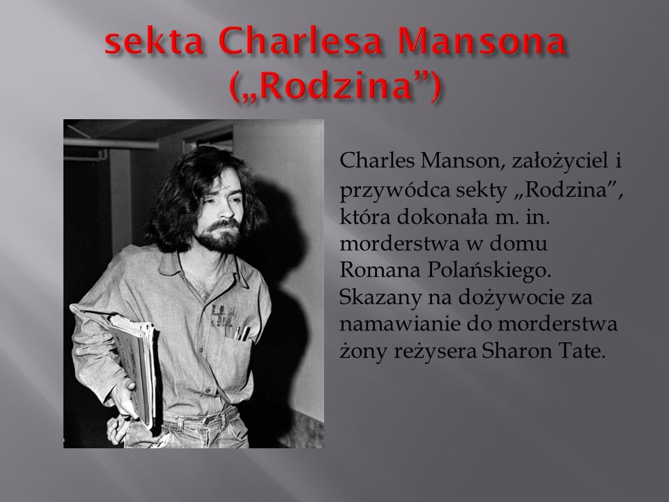 "sekta Charlesa Mansona (""Rodzina )"