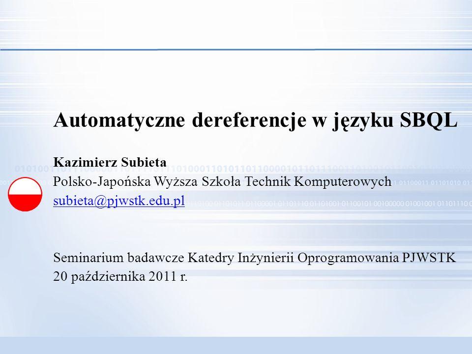 Automatyczne dereferencje w języku SBQL
